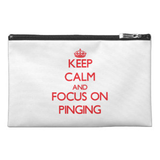 Keep Calm and focus on Pinging Travel Accessories Bags