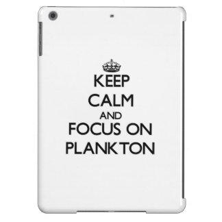 Keep Calm and focus on Plankton iPad Air Case
