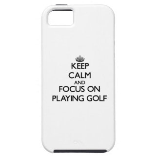 Keep Calm and focus on Playing Golf Tough iPhone 5 Case