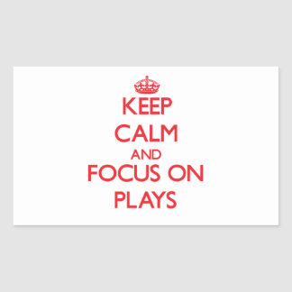 Keep Calm and focus on Plays Sticker