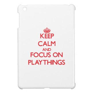 Keep Calm and focus on Playthings iPad Mini Case