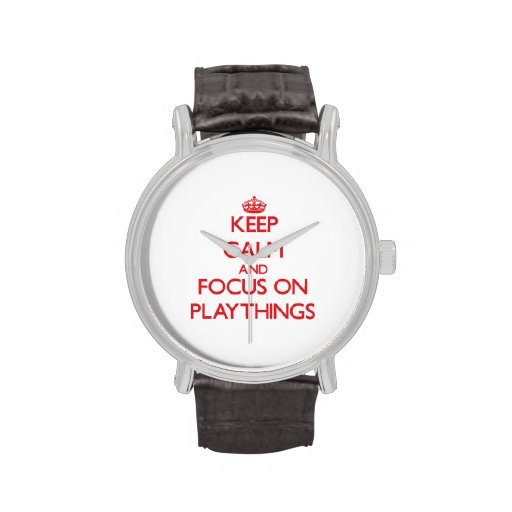 Keep Calm and focus on Playthings Wristwatches