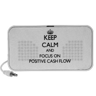 Keep Calm and focus on Positive Cash Flow Portable Speakers