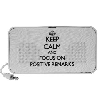 Keep Calm and focus on Positive Remarks Portable Speaker