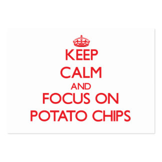 Keep Calm and focus on Potato Chips Business Card Template