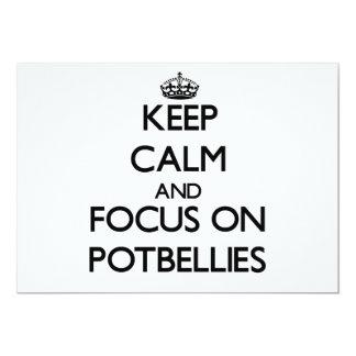 Keep Calm and focus on Potbellies 13 Cm X 18 Cm Invitation Card