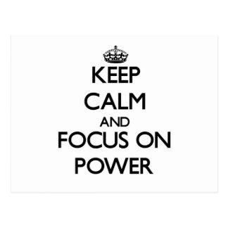 Keep Calm and focus on Power Postcards