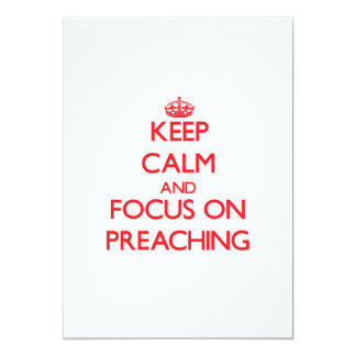 Keep Calm and focus on Preaching Personalized Announcement