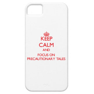 Keep Calm and focus on Precautionary Tales iPhone 5/5S Case