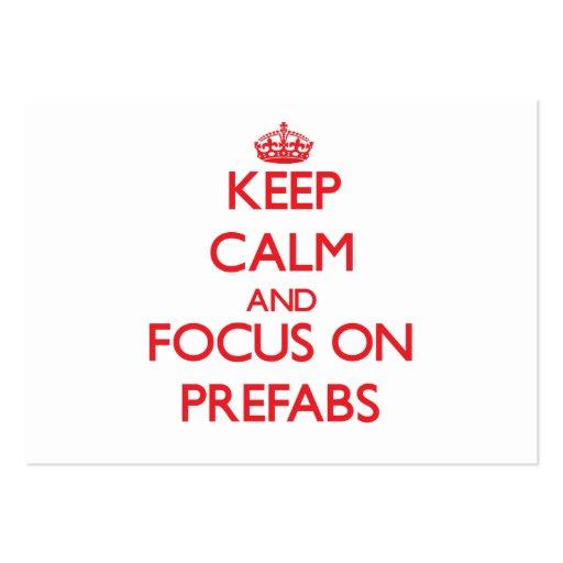Keep Calm and focus on Prefabs Business Card