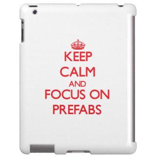 Keep Calm and focus on Prefabs