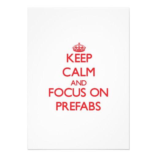 Keep Calm and focus on Prefabs Custom Invite