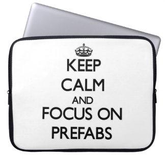 Keep Calm and focus on Prefabs Computer Sleeve