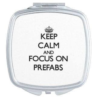 Keep Calm and focus on Prefabs Vanity Mirror