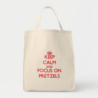 Keep Calm and focus on Pretzels Canvas Bags