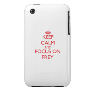 Keep Calm and focus on Prey iPhone3 Case