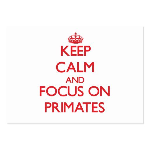 Keep Calm and focus on Primates Business Card Template