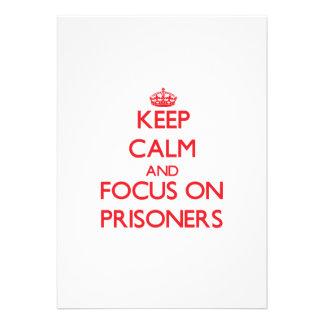 Keep Calm and focus on Prisoners Custom Invites