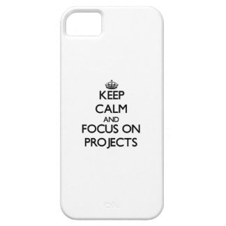 Keep Calm and focus on Projects iPhone 5/5S Cases