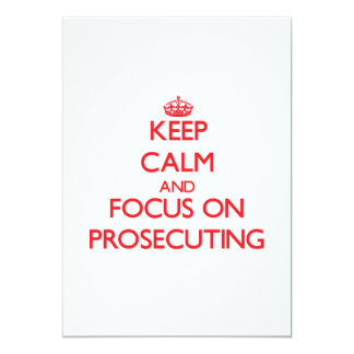 Keep Calm and focus on Prosecuting Personalized Invites