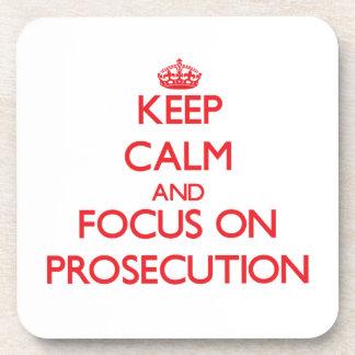 Keep Calm and focus on Prosecution Coaster