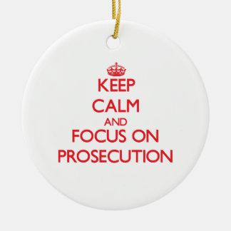 Keep Calm and focus on Prosecution Christmas Tree Ornament