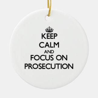 Keep Calm and focus on Prosecution Christmas Tree Ornaments