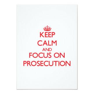 Keep Calm and focus on Prosecution Invites