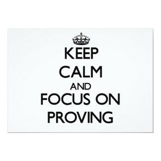 Keep Calm and focus on Proving 13 Cm X 18 Cm Invitation Card
