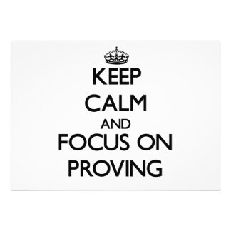 Keep Calm and focus on Proving Custom Announcement