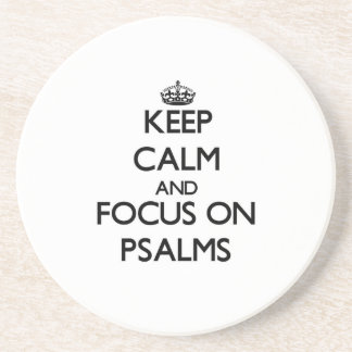 Keep Calm and focus on Psalms Beverage Coasters