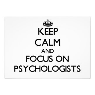 Keep Calm and focus on Psychologists Personalized Invitation