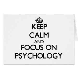 Keep Calm and focus on Psychology Card