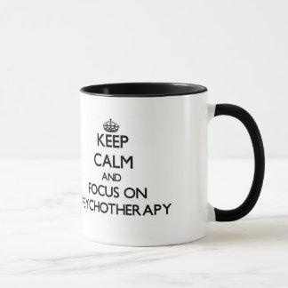 Keep Calm and focus on Psychotherapy Mug