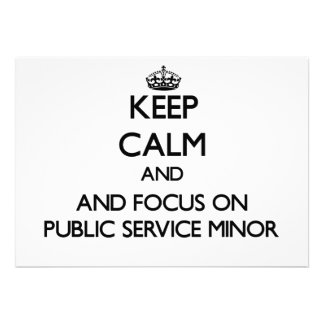 Keep calm and focus on Public Service Minor Card