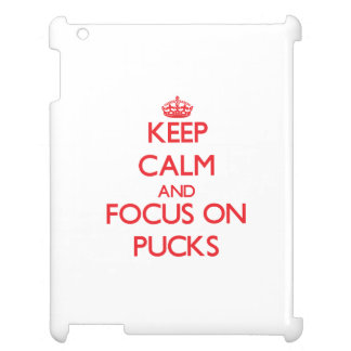 Keep Calm and focus on Pucks Case For The iPad