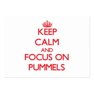 Keep Calm and focus on Pummels Business Cards
