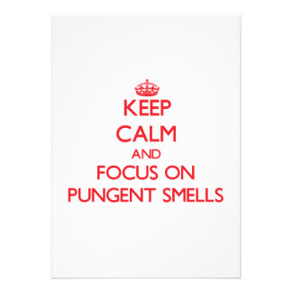 Keep Calm and focus on Pungent Smells Cards