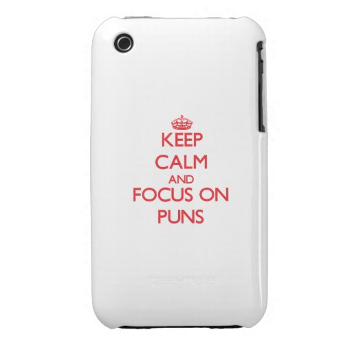 Keep Calm and focus on Puns iPhone3 Case