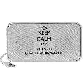 Keep Calm and focus on Quality Workmanship Portable Speaker
