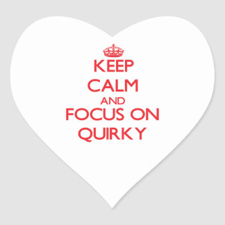 Keep Calm and focus on Quirky Heart Stickers