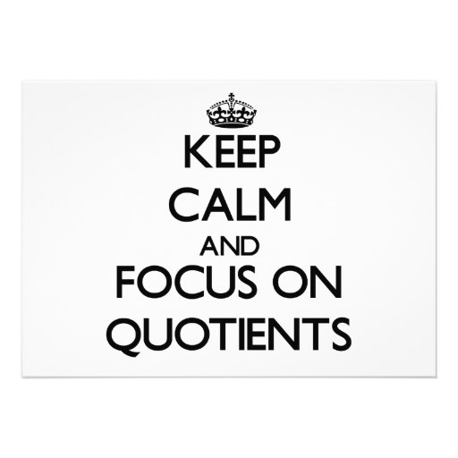 Keep Calm and focus on Quotients Personalized Invites