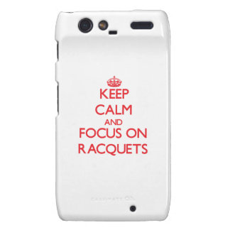 Keep calm and focus on Racquets Motorola Droid RAZR Covers