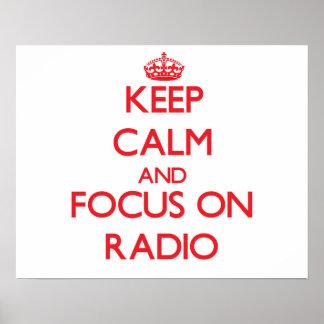 Keep Calm and focus on Radio Print