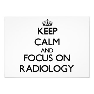 Keep Calm and focus on Radiology Announcements