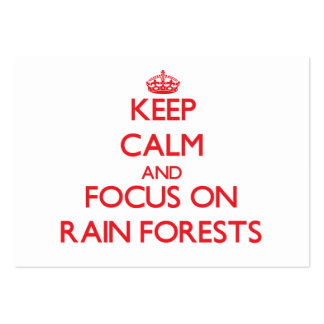Keep Calm and focus on Rain Forests Business Card