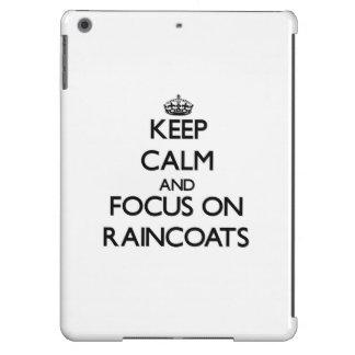 Keep Calm and focus on Raincoats iPad Air Cases