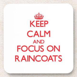 Keep Calm and focus on Raincoats Coaster