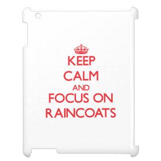 Keep Calm and focus on Raincoats iPad Covers