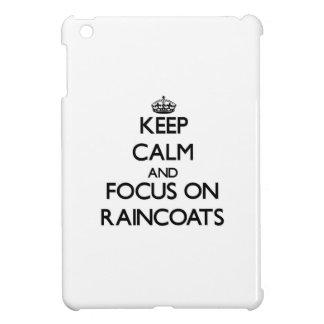 Keep Calm and focus on Raincoats iPad Mini Case